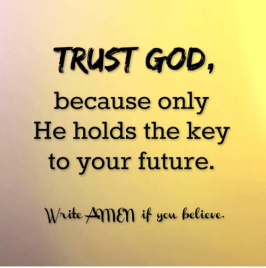 trust-god-because-only-he-holds-the-key-to-your-22440590.png