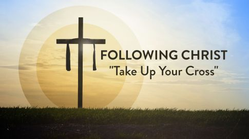 Following_Christ_-_Take_Up_Your_Cross