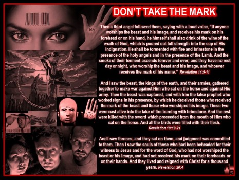 Dont Take The Mark of the Beast - Revelation 14,19,&20