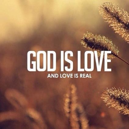 83206-God-Is-Love-And-Love-Is-Real