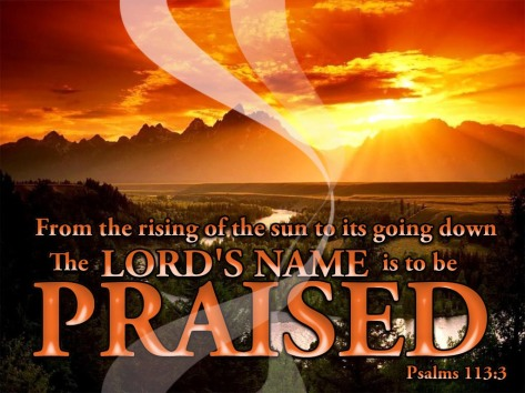 the-lords-name-is-to-be-praised